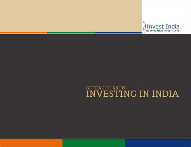 why not invest in india related Foreign direct investment (fdi) in india is a major monetary source for economic  development  henceforth, the work relating to processing of applications for fdi  and approval of  not logged in talk contributions create account log in.