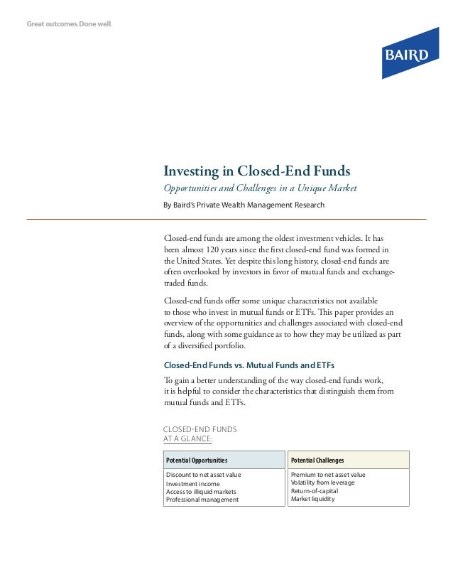 Investing in Closed-End Funds Opportunities and Challenges in a Unique Market By Baird's Private Wealth Management Researc...