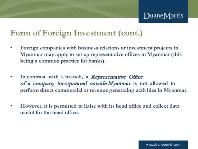 www.duanemorris.com Form of Foreign Investment (cont.) • Foreign companies with business relations or investment projects ...