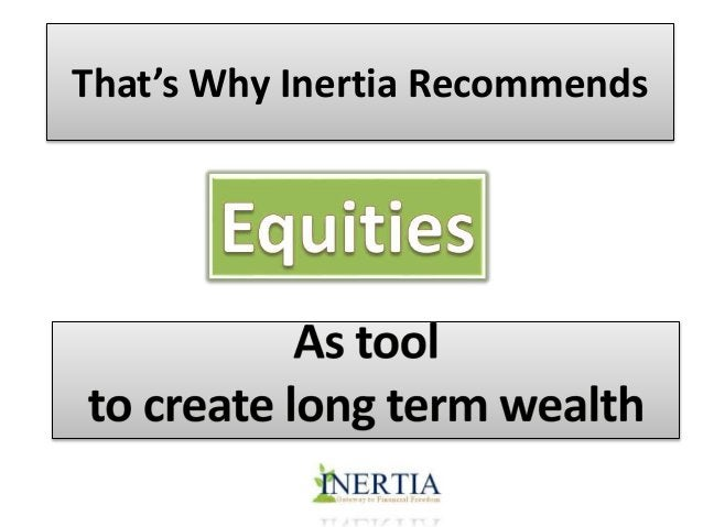 Then Why Everyone who invested  in equities is not RICH?