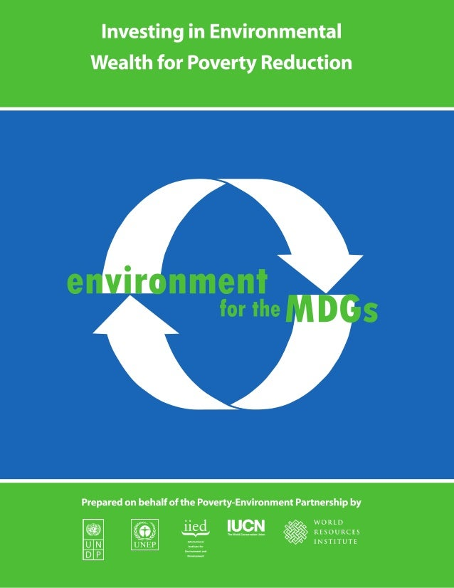 Disclaimer This publication is a joint product of staff from UNDP, UNEP, IIED, IUCN and WRI, prepared on behalf of the Pov...