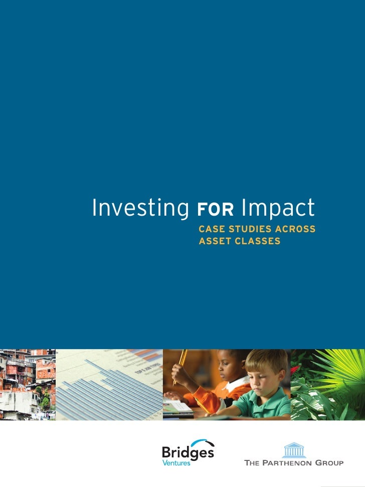 TitleBody Text            Investing for Impact                     CASE STUDIES ACROSS                     ASSET CLASSES  ...