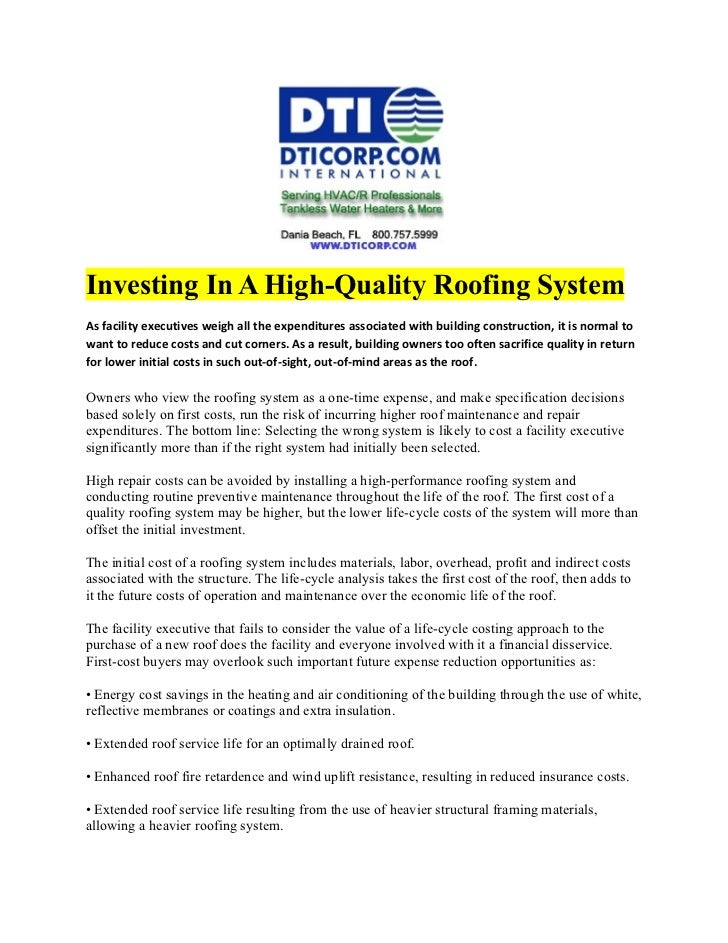Investing In A High-Quality Roofing SystemAs facility executives weigh all the expenditures associated with building const...