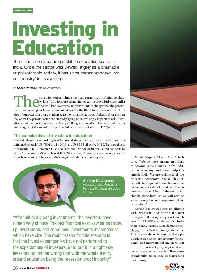 66 www.digitalLEARNING.in perspective There has been a paradigm shift in education sector in India. Once the sector was vi...