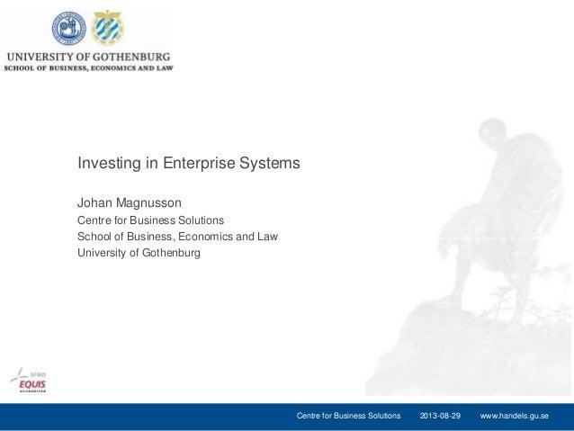 www.handels.gu.se Johan Magnusson Centre for Business Solutions School of Business, Economics and Law University of Gothen...