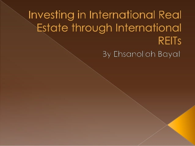  Since their debut in the United States and Australia, international real estate investment trusts (REITs) have gained po...