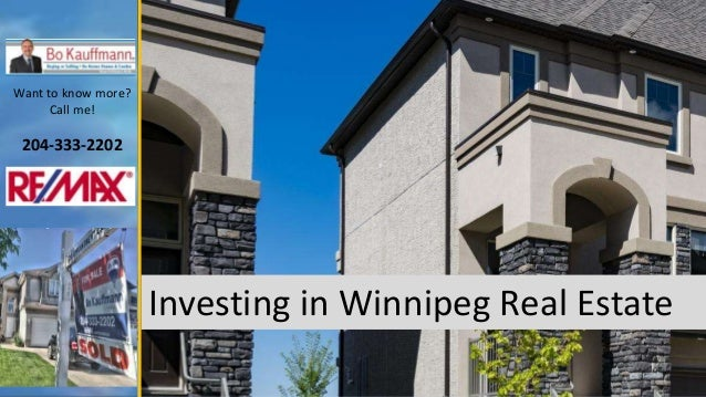 Want to know more? Call me! 204-333-2202 Investing in Winnipeg Real Estate