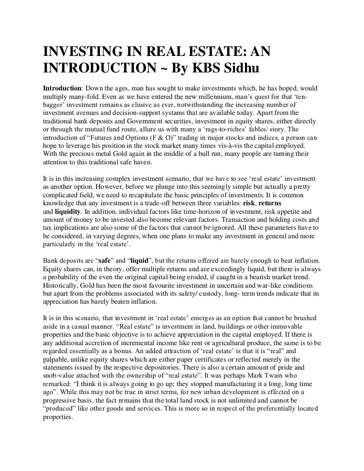 INVESTING IN REAL ESTATE: ANINTRODUCTION ~ By KBS SidhuIntroduction: Down the ages, man has sought to make investments whi...