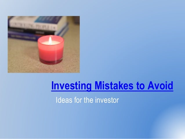 Investing Mistakes to Avoid Ideas for the investor