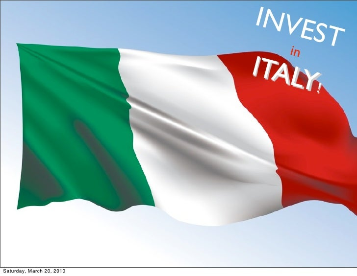 INVE                                    ST                               in               why Italy?   ITALY              ...
