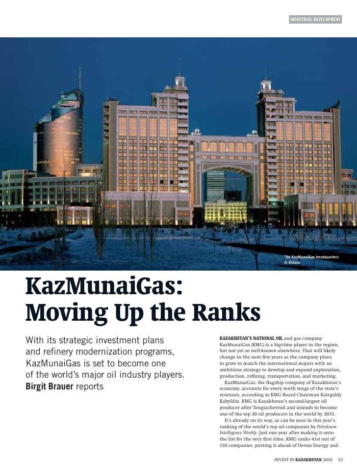 INDUSTRIAL DEVELOPMENT                                                  The KazMunaiGas headquarters                      ...