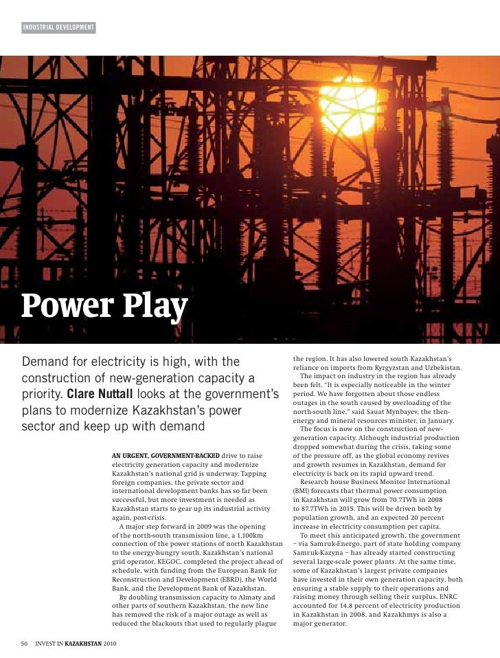 INDUSTRIAL DEVELOPMENT     Demand for electricity is high, with the construction of new-generation capacity a priority. Cl...