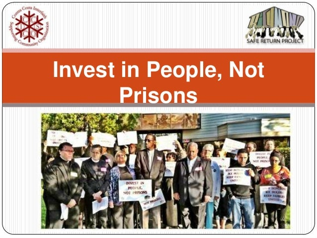 Invest in People, Not Prisons