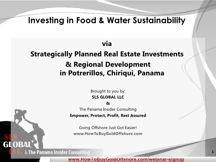 Investing in Food & Water Sustainability                       viaStrategically Planned Real Estate Investments           ...