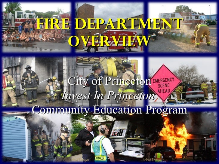 fire department Overview City of Princeton Invest In Princeton   Community Education Program