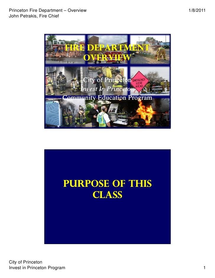 Princeton Fire Department – Overview                   1/8/2011John Petrakis, Fire Chief                          fire dep...