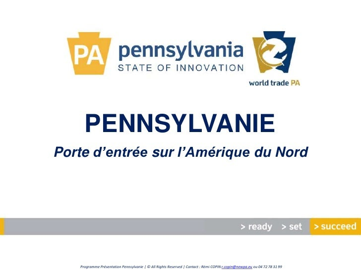 PENNSYLVANIEPorte d'entrée sur l'Amérique du Nord   Programme Présentation Pennsylvanie | © All Rights Reserved | Contact ...