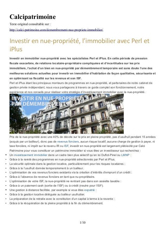 Calcipatrimoine Texte original consultable sur : http://calci-patrimoine.com/demembrement-nue-propriete-immobilier/ Invest...