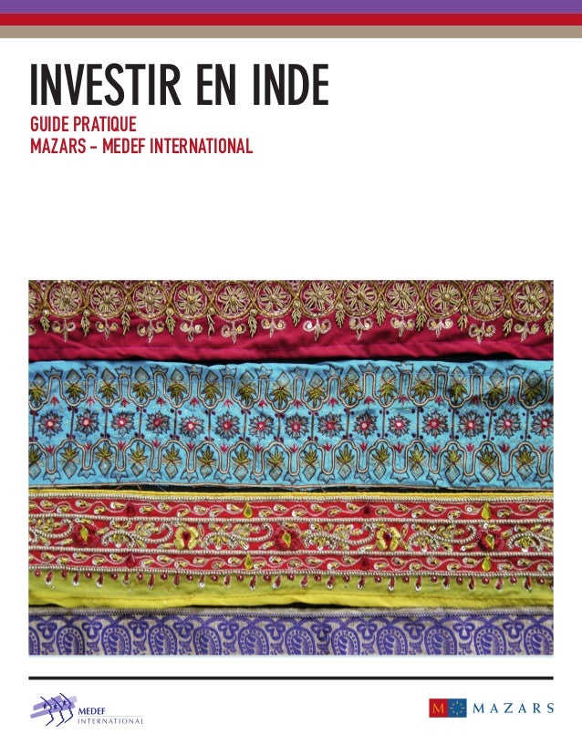 INVESTIR EN INDE  GUIDE PRATIQUE  MAZARS - MEDEF INTERNATIONAL