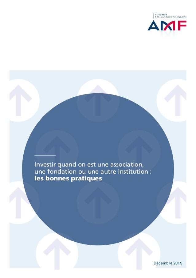 Investir quand on est une association, une fondation ou une autre institution: les bonnes pratiques Décembre 2015