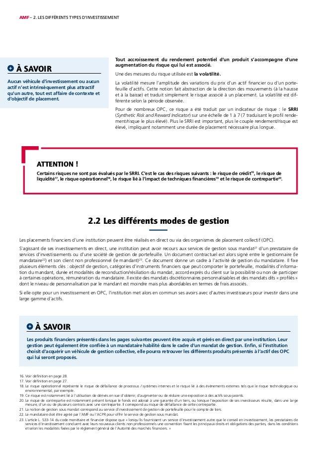 AMF – 2. LES DIFFÉRENTS TYPES D'INVESTISSEMENT 16. Voir définition en page 28. 17. Voir définition en page 27. 18. Le risq...