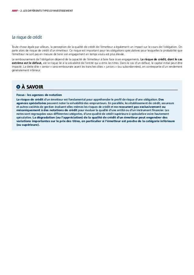AMF – 2. LES DIFFÉRENTS TYPES D'INVESTISSEMENT Le risque de crédit Toute chose égale par ailleurs, la perception de la qua...