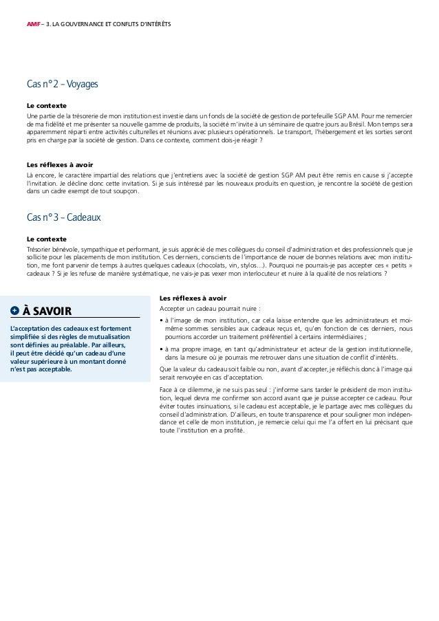 AMF – 3. LA GOUVERNANCE ET CONFLITS D'INTÉRÊTS Cas n°2 – Voyages Le contexte Une partie de la trésorerie de mon institutio...