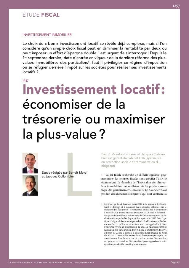 1257  ÉTUDE fiscal  INVESTISSEMENT IMMOBILIER  Le choix du «bon» investissement locatif se révèle déjà complexe, mais si...