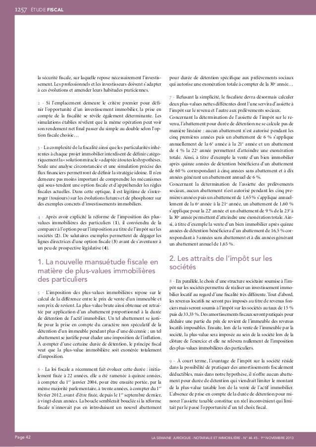 1257  ÉTUDE fiscal  la sécurité fiscale, sur laquelle repose nécessairement l'investissement. Les professionnels et les in...