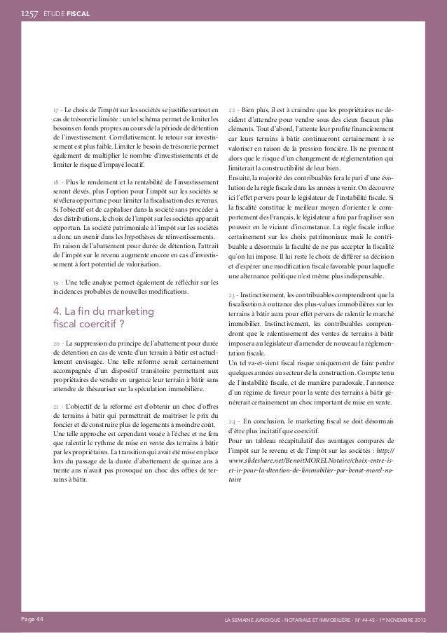 1257  ÉTUDE fiscal  17 - Le choix de l'impôt sur les sociétés se justifie surtout en cas de trésorerie limitée: un tel sc...