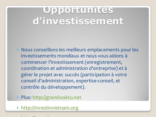 Opportunités       dinvestissement Nous conseillons les meilleurs emplacements pour les  investissements mondiaux et nous...