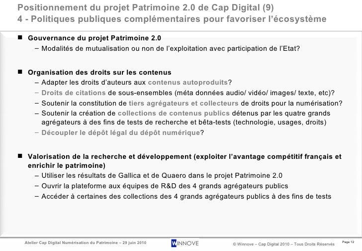 Positionnement du projet Patrimoine 2.0 de Cap Digital (9) 4 - Politiques publiques complémentaires pour favoriser l'écosy...