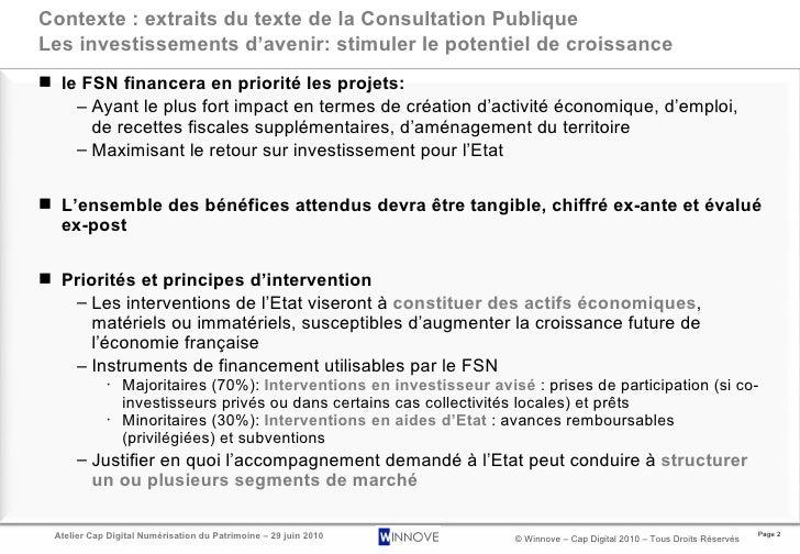Contexte : extraits du texte de la Consultation Publique Les investissements d'avenir: stimuler le potentiel de croissance...