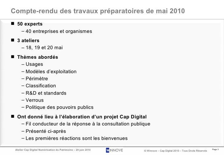 Compte-rendu des travaux préparatoires de mai 2010 <ul><li>50 experts </li></ul><ul><ul><li>40 entreprises et organismes <...