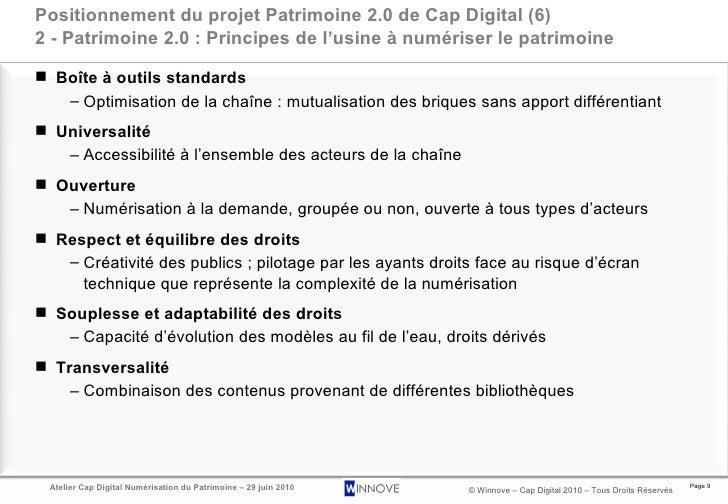 Positionnement du projet Patrimoine 2.0 de Cap Digital (6) 2 - Patrimoine 2.0 : Principes de l'usine à numériser le patrim...