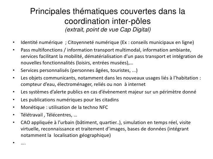 Principales thématiques couvertes dans la coordination inter-pôles<br />(extrait, point de vue Cap Digital)<br />Identité ...