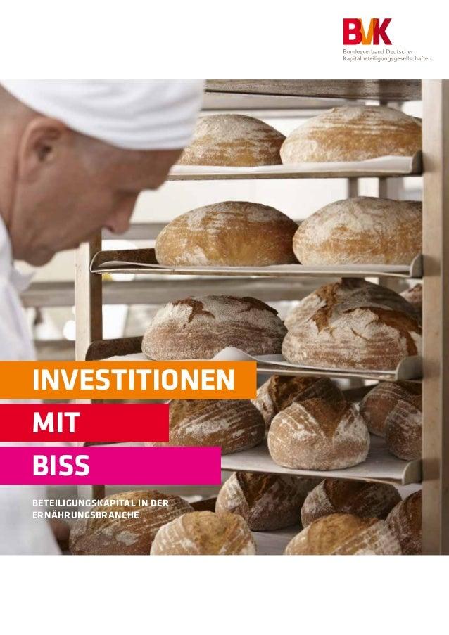 INVESTITIONEN  MIT  BISS  BETEILIGUNGSKAPITAL IN DER  ERNÄHRUNGSBRANCHE