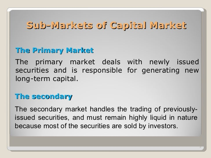recent development in capital market India's financial and capital market reforms since the early 1990s have had a positive impact on both the in addition, it has been increasingly recognized in recent years that the liability mix, particularly among in other words, one can assess the state of financial and capital market development of a country by examining.