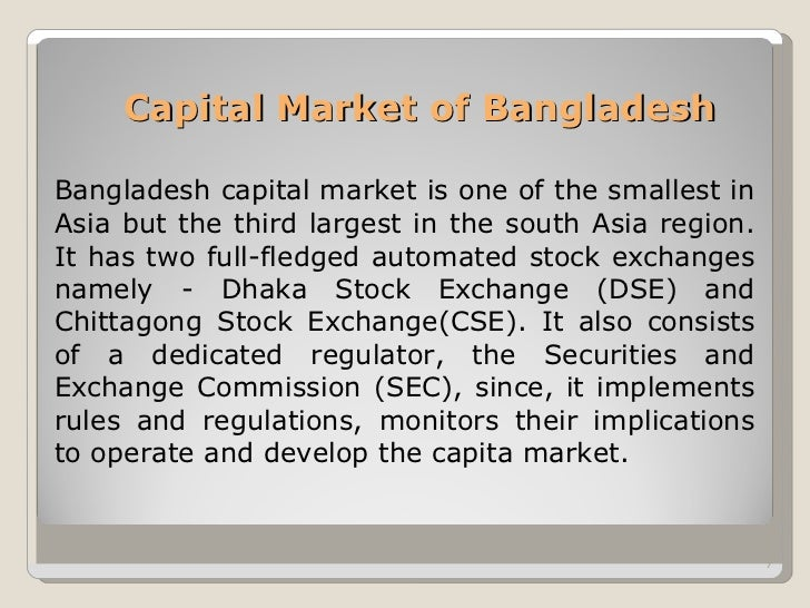 capital market of bangladesh About bicm: bangladesh institute of capital market (bicm) was established as a national institution for imparting practical capital market.