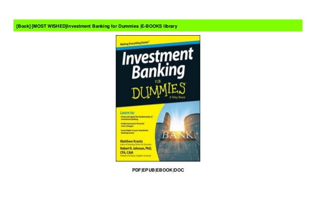 Investment banking for dummies epub allen mushinski fidelity investments