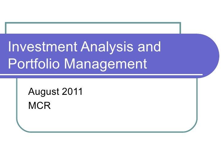 Investment Analysis and Portfolio Management August 2011 MCR