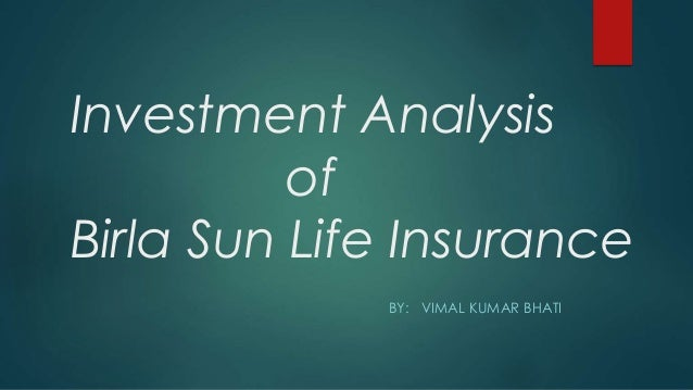 product analysis of birla sunlife insurance What is the career growth as an agency manager in birla sunlife life insurance  analysis before proposing a product or just proposing a product without .