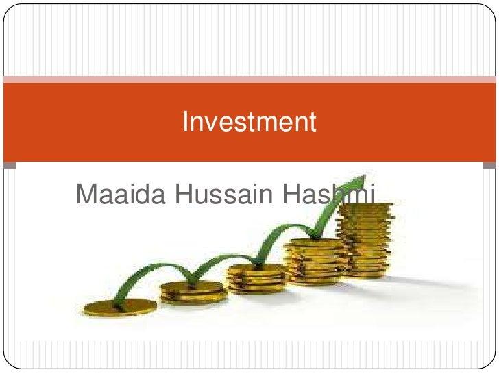 InvestmentMaaida Hussain Hashmi