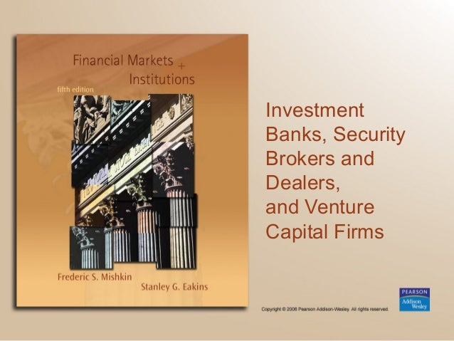 Investment Banks, Security Brokers and Dealers, and Venture Capital Firms