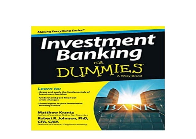 Investment banking for dummies epub format nils ole oermann tod eines investmentbankers eine sittengeschichte der finanzbranche