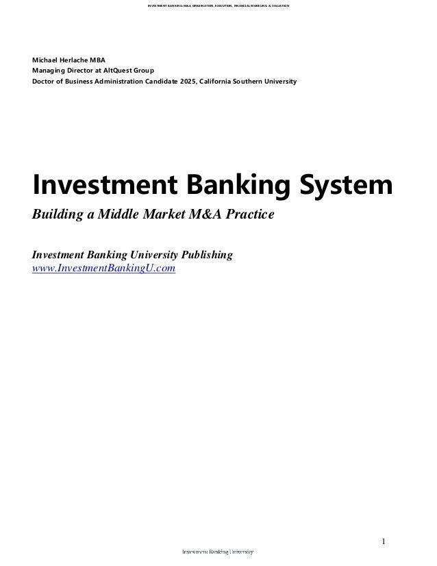 Investment Banking System - Building a Middle Market M&A