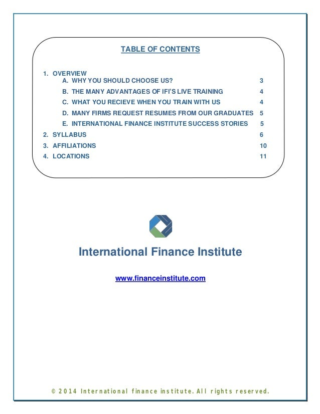 TABLE OF CONTENTS  1. OVERVIEW  A. WHY YOU SHOULD CHOOSE US? 3  B. THE MANY ADVANTAGES OF IFI'S LIVE TRAINING 4  C. WHAT Y...