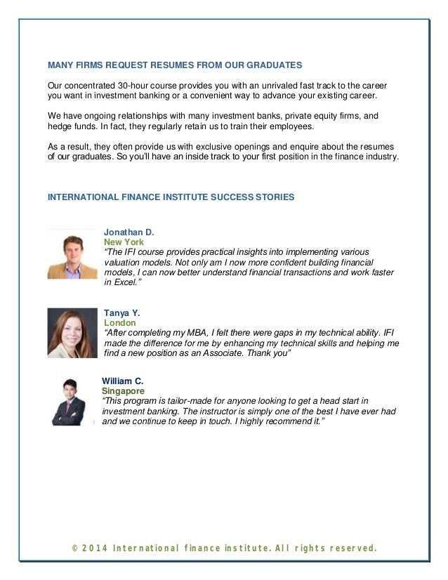 MANY FIRMS REQUEST RESUMES FROM OUR GRADUATES  Our concentrated 30-hour course provides you with an unrivaled fast track t...