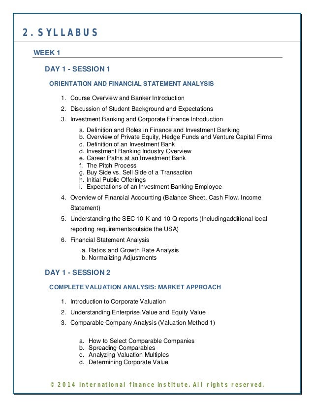 2. SYLLABUS  WEEK 1  DAY 1 - SESSION 1  ORIENTATION AND FINANCIAL STATEMENT ANALYSIS  1. Course Overview and Banker Introd...