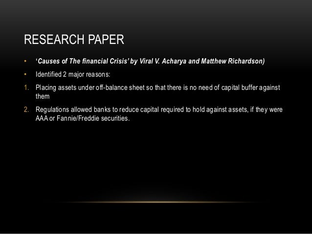 2008 financial crisis 5page term paper The 2008-2009 financial crisis was the biggest postwar era downturn  bonds)  and commercial paper (short-term corporate bonds), and sell.